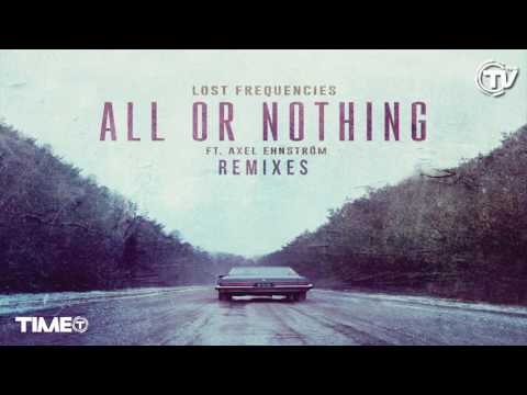Lost Frequencies - All or Nothing Bolier Remix