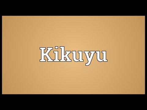 Kikuyu Meaning