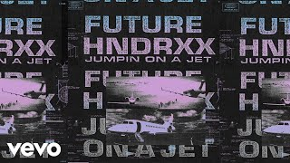 Future Jumpin On A Jet Audio