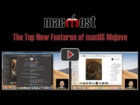 The Top New Features of macOS Mojave (#1751)