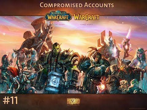WoW #11: Compromised accounts