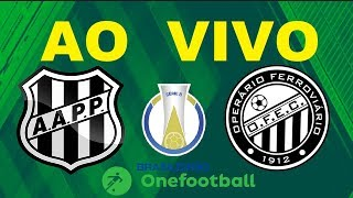 PONTE PRETA X OPERARIO-PR AO VIVO HD - CAMPEONATO BRASILEIRO SÉRIE B 2019 - RODADA 4 - NARRAÇÃO