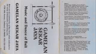 Gamelan Sekar Jaya - Music and Dance of Bali (1984) FULL ALBUM