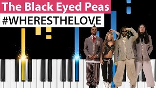 The Black Eyed Peas  WHERE'S THE LOVE  Piano Tutorial  How to Play