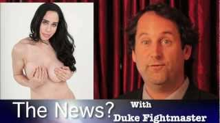 Octomom Is A Stripper - The News? With Duke Fightmaster