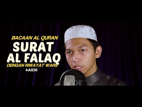 Bacaan Al Quran Riwayat Wars - Surat 113 Al Falaq - Oleh Ustadz Abdurrahim