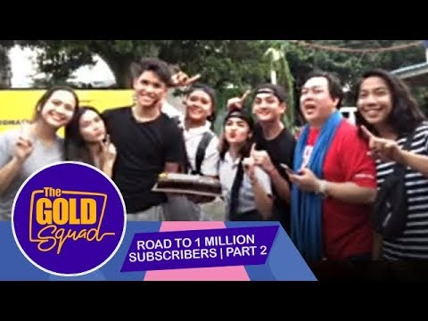 Road to 1 Million Subscribers - Part 2 | The Gold Squad