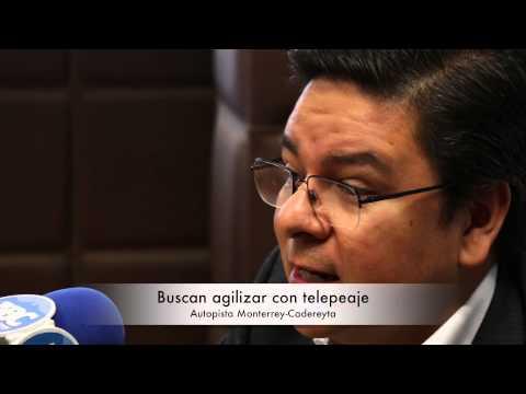 Buscan agilizar con telepeaje la autopista Monterrey-Cadereyta