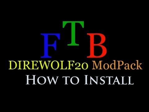 How to install Feed The Beast Direwolf20 ModPack for Minecraft 1.4.7