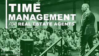 Time Management for Real Estate Agents | Brian Moses Real Estate Coaching
