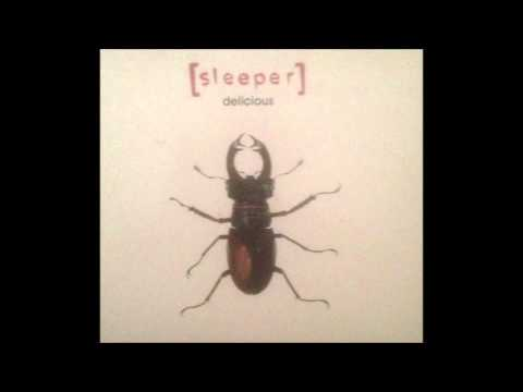 Sleeper - Lady Love Our