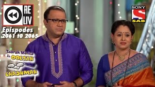 Weekly Reliv|Taarak Mehta Ka Ooltah Chashmah|31 October to 04 November 2016 | Episode 2061 to 2065