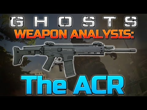 Call of Duty: Ghosts - Weapon Guide/Analysis - The ACR! (Ghosts Trailer Guns)