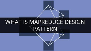 What is MapReduce Design Pattern | Why MapReduce Design Pattern | MapReduce Tutorial | Edureka