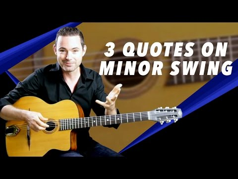3 Awesome Quotes on 'Minor Swing' - Gypsy Jazz Guitar Secrets