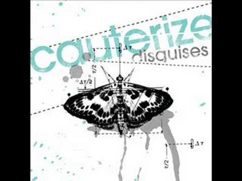Cauterize - Dare You To Scream