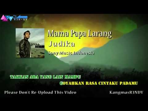 Judika  Mama Papa Larang Karaoke) Hd video