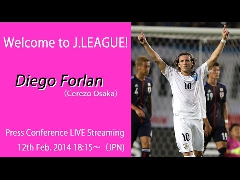 Diego Forlan (Cerezo Osaka) Press Conference LIVE Streaming!