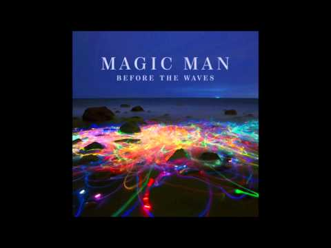 Magic Man - Too Much