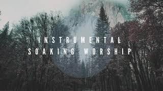 Instrumental Worship Soaking in His Presence // A NEW SEASON