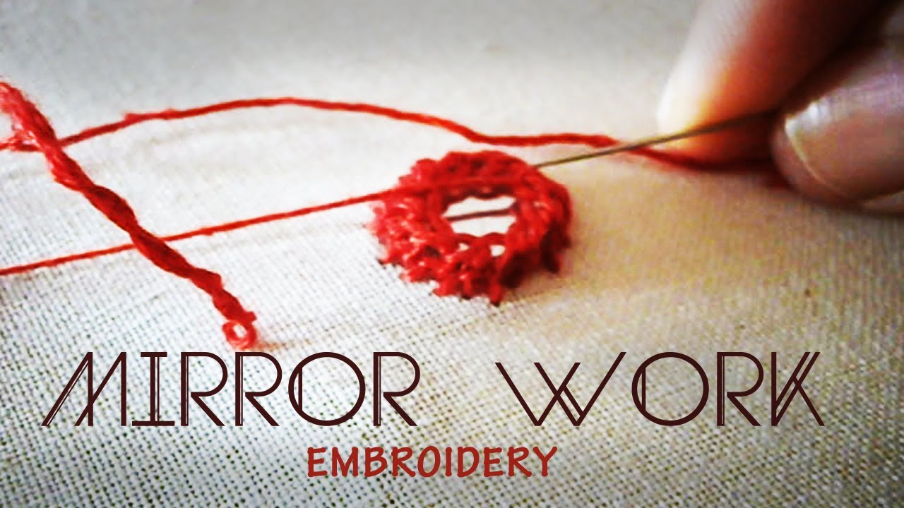 Mirror Work  Indian Embroidery Tutorial  YouTube