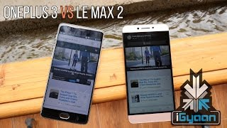 OnePlus 3 vs LeEco Le Max 2 - Pros and Cons - Comparison