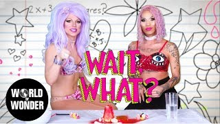 Earth Science with Kimora Blac and Derrick Barry: WAIT, WHAT?