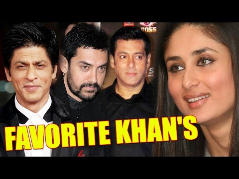Who is Kareena Kapoor's favourite Khan
