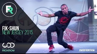 FikShun  FRONTROW  World of Dance New Jersey 2015