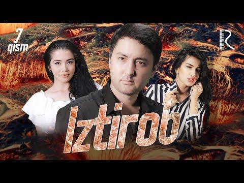 Iztirob (o'zbek serial) | Изтироб (узбек сериал) 7-qism
