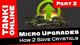 TANKI ONLINE: MU Review / Part 2: How to Save Crystals on Micro Upgrades [ENGLISH VERSION]