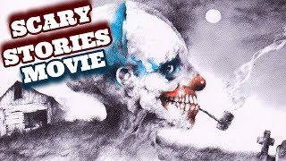 Scary Stories To Tell In The Dark The Movie