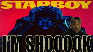 THE WEEKND - STARBOY (FT. DAFT PUNK) FIRST REACTION!!!