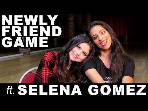Newly Friend Game (ft. @SelenaGomez)