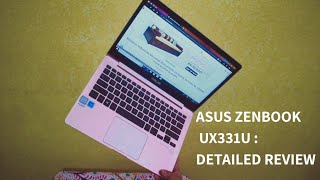 ASUS Zenbook UX331U : Detailed Review,  Buy or Not!