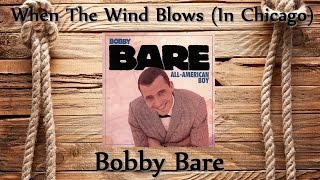 Watch Bobby Bare When The Wind Blows In Chicago video