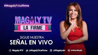 #MagalyTvLaFirme - EN VIVO | Programa 20/2/2019