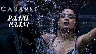 PAANI PAANI HOT Video Song | CABARET | Richa Chadda, Gulshan Devaiah