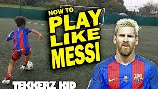 Play Like Messi!! | Lionel Messi Training Drills | Tekkerz Kid