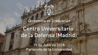 Graduación del Centro Universitario de la Defensa (Madrid) · 10/07/2018