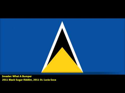 New Invader :WHAT A BUMPER [2011 St. Lucia Soca][Black Sugar Riddim, Prod. by Courtney Louis]