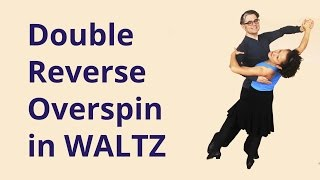 How to Dance Overspin in Waltz?