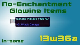 Glowing Items in Minecraft (With no enchantments) [13w36a]