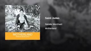 Natalie Merchant - Saint Judas