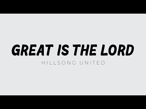 Hillsongs - Great Is The Lord
