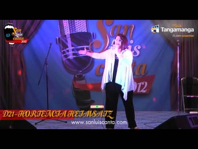 San Luis Canta 2012 - D21 HORTENCIA HEIMSATZ