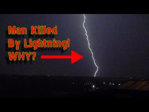 Man Killed by Lightning!   Why?