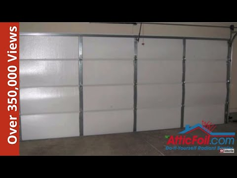 Garage Door Insulation Diy Radiant Barrier How To Save