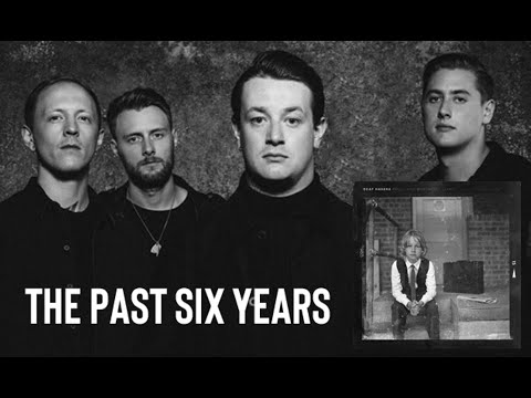 Deaf Havana - The Past Six Years