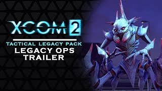 XCOM 2 - TACTICAL LEGACY PACK | Legacy Ops EXPLAINED - New free content [XCOM2]
